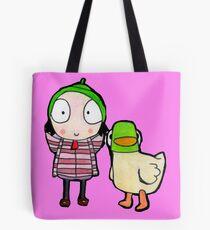 sarah and duck Tote Bag