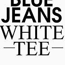 Blue Jeans & weißes T-Shirt von kjanedesigns