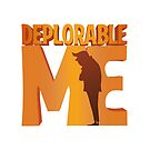 Deplorable Me by popnerd