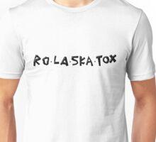 Rolaskatox Unisex T-Shirt