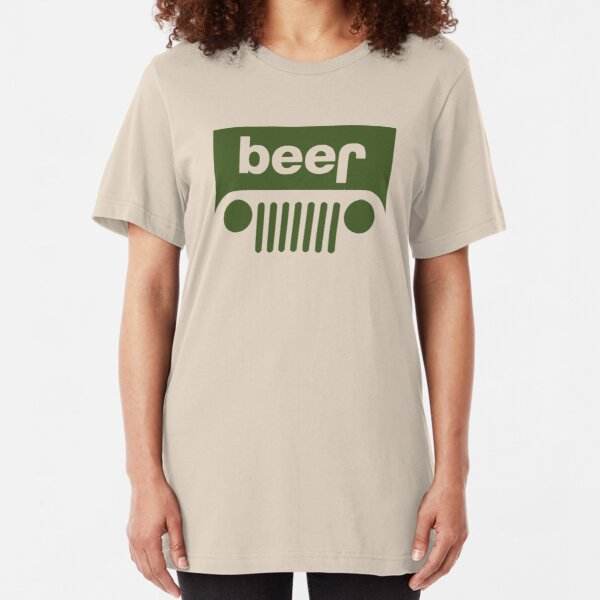 Drink beer in a truck or jeep. Slim Fit T-Shirt