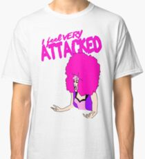 "Laganja Estranja ""I Feel Very Attacked""  Classic T-Shirt"