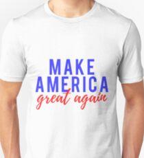 Camiseta unisex Hacer que Estados Unidos sea grandioso nuevamente