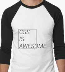 CSS at its best T-Shirt