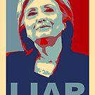 Hillary Clinton LIAR by TinaGraphics