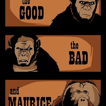 The good, the bad and Maurice by jasesa