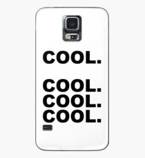 Cool cool cool Case/Skin for Samsung Galaxy