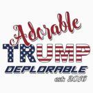 Original Adorable Deplorable | TRUMP SUPPORTER  by IconicTee