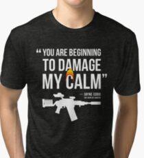 Damaging My Calm Tri-blend T-Shirt