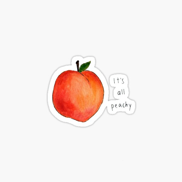It's all peachy Sticker