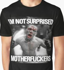 Nate Diaz - Not Surprised Motherfuckers Graphic T-Shirt