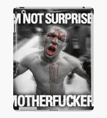 Nate Diaz - Not Surprised Motherfuckers iPad Case/Skin