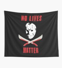 No Lives Matter Wall Tapestry