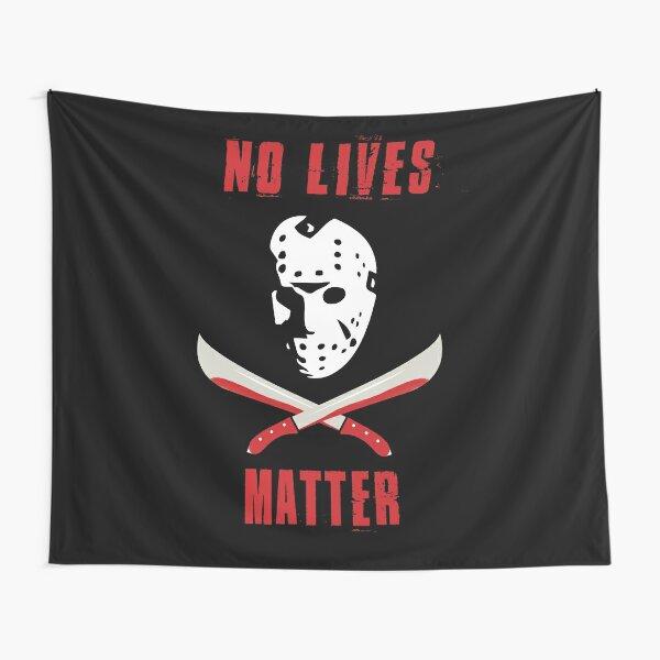 No Lives Matter Tapestry