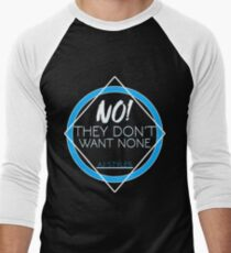 "AJ Styles ""They Don't Want None"" Men's Baseball ¾ T-Shirt"