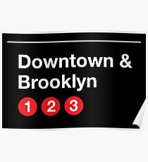 Downtown & Brooklyn Poster