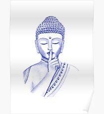 Shh ... do not disturb - Buddha  Poster