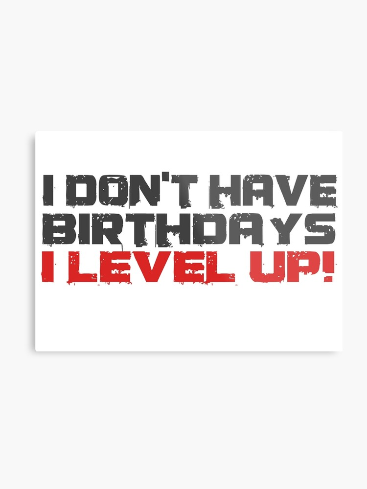Video Games Gamers Quotes Birthday Funny Quotes Cool | Metal Print