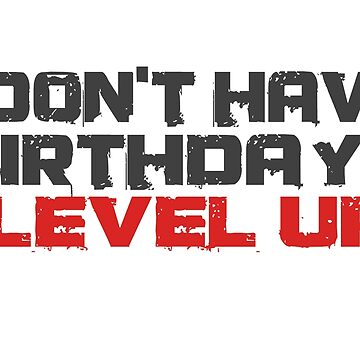 Video Games Gamers Quotes Birthday Funny Quotes Cool by WordWorld