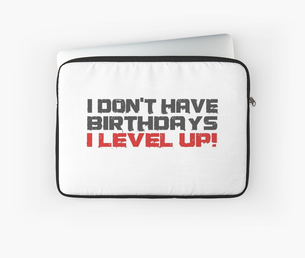 Video Games Gamers Quotes Birthday Funny Quotes Cool Laptop Sleeves