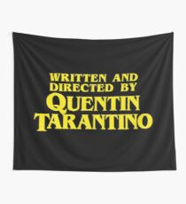 Written and Directed by Quentin Tarantino Wall Tapestry