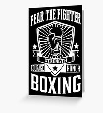 Boxing: Fear the fighter Greeting Card