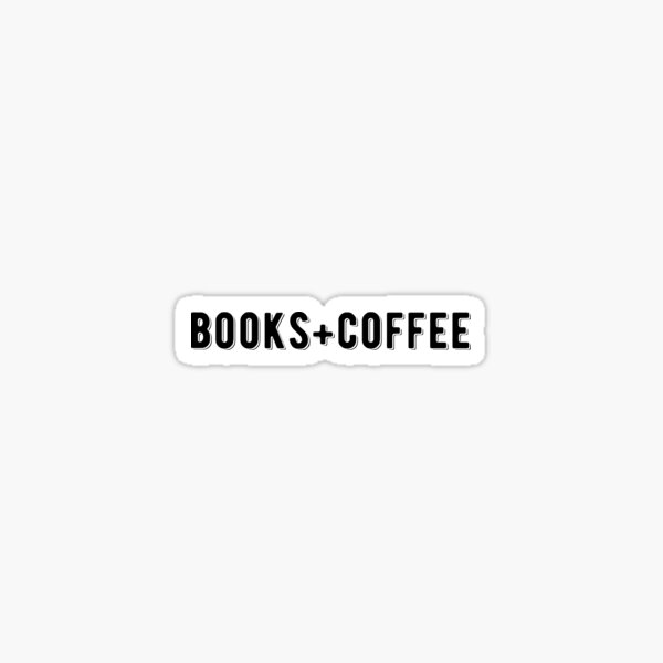 Books And Coffee | Text Sticker #redbubble #trending Sticker