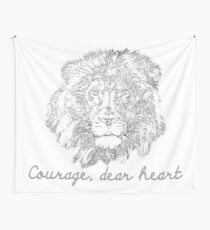 Courage, Dear Heart Wall Tapestry