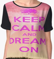 Keep Calm And Dream On Women's Chiffon Top