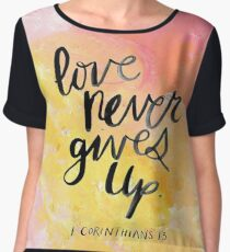 Love Never Gives Up Women's Chiffon Top