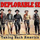 The Deplorable Seven by EyeMagined