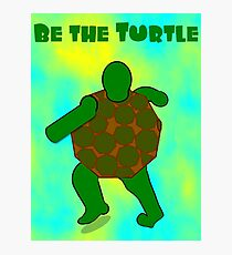 Be the Turtle (back) Photographic Print