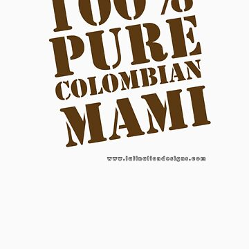 Pure Colombian by latindesigner