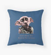 Don't Hate Dutiful Dobby Throw Pillow