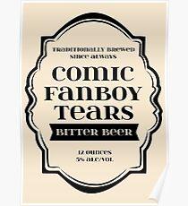 Comic Fanboy Tears Bitter Beer - Bottle Label Design Poster