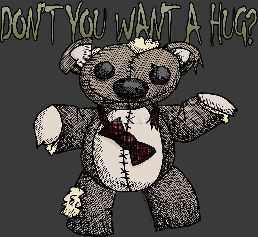 Don't You Want a Hug? by Wislander