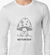 No fun guy Long Sleeve T-Shirt