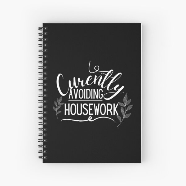 Copy of Currently Avoiding Housework Funny Mom Vintage Saying Gift Spiral Notebook