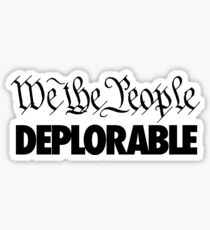We the People - Deplorable Sticker