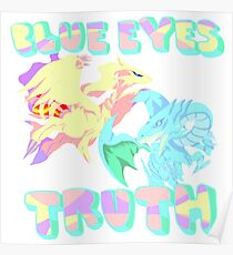 Blue Eye's Truth Poster