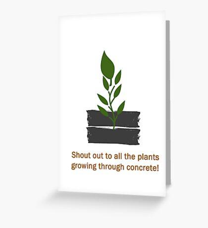Plants Through Concrete Greeting Card