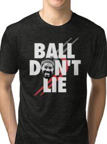 Ball Don't Lie Tri-blend T-Shirt