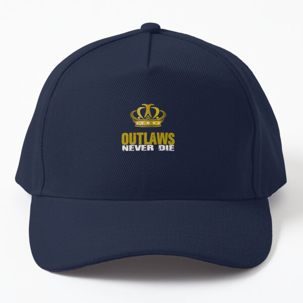 Outlaws never die,gift for you Baseball Cap