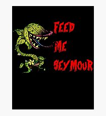 Little Shop of Horrors - Feed me Seymour! Photographic Print