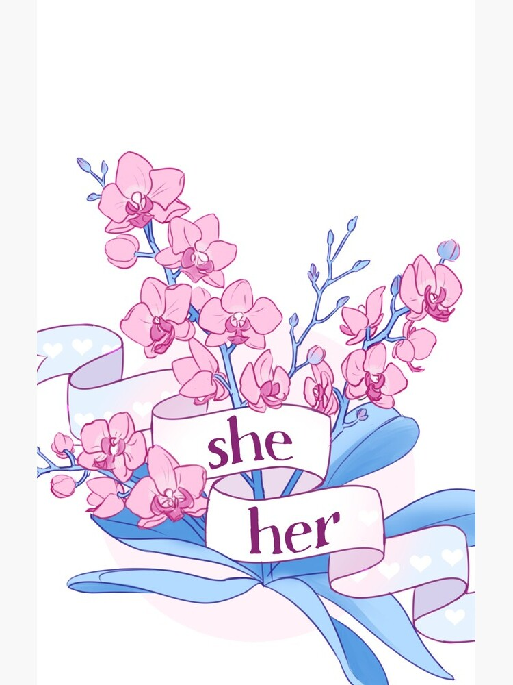 floral she/her pronouns by kasandre