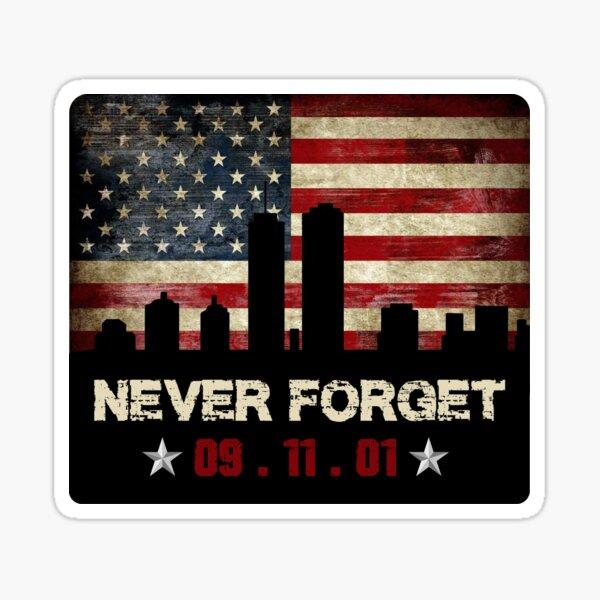 Never Forget 9/11 USA flag Sticker
