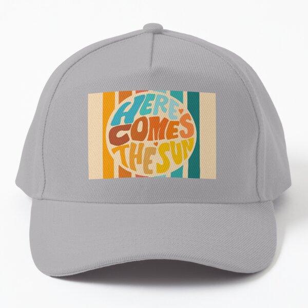 Here comes the Sun Baseball Cap