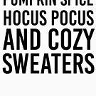 Kürbis Gewürz, Hocus Pocus & Cozy Pullover von kjanedesigns