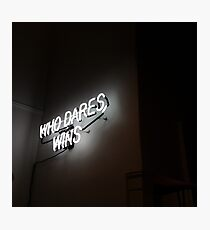 Who dares, wins Photographic Print