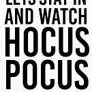 Bleiben wir in Hocus Pocus von kjanedesigns